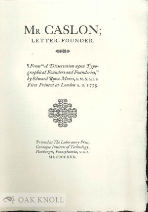 "MR CASLON; LETTER-FOUNDER FROM ""A DISSERTATION UPON TYPOGRAPHICAL FOUNDERS AND FOUNDERIES,"" BY..."