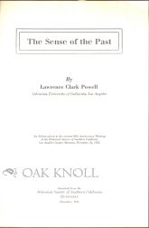 THE SENSE OF THE PAST. Lawrence Clark Powell