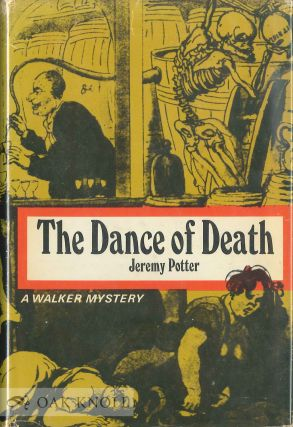 THE DANCE OF DEATH. Jeremy Potter