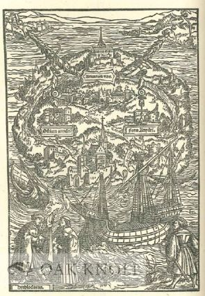 UTOPIA WRITTEN IN LATIN BY SIR THOMAS MORE AND DONE INTO ENGLISH BY RALPH ROBYNSON.