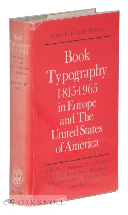 BOOK TYPOGRAPHY, 1815-1965 IN EUROPE AND THE UNITED STATES OF AMERICA