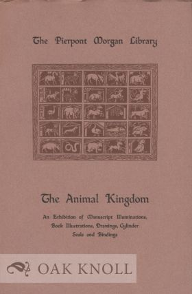 THE ANIMAL KINGDOM, ILLUSTRATED CATALOGUE OF AN EXHIBITION.