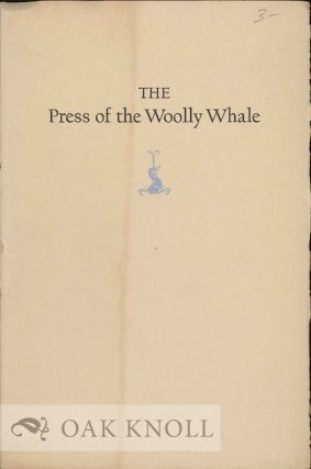 PRESS OF THE WOOLLY WHALE, AN EXHIBITION JANUARY, 1972