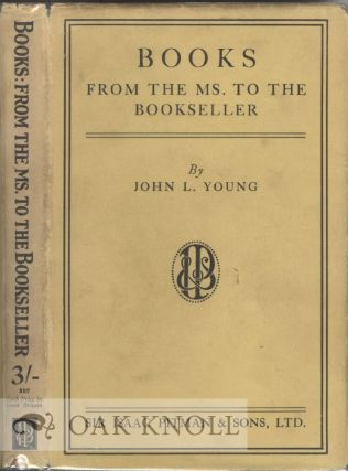 BOOKS FROM THE MS. TO THE BOOKSELLER