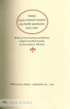 THREE EARLY FRENCH ESSAYS ON PAPER MARBLING, 1642-1765