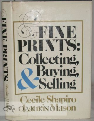 FINE PRINTS, COLLECTING, BUYING, AND SELLING