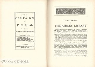 ASHLEY LIBRARY, A CATALOGUE PRINTED BOOKS, MANUSCRIPTS AND AUTOGRAPH LETTERS COLLECTED BY THOMAS J. WISE.