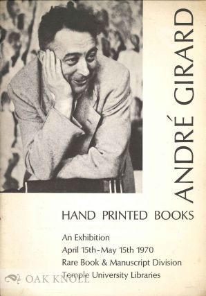ANDRE GIRARD, HAND PRINTED BOOKS AN EXHIBITION