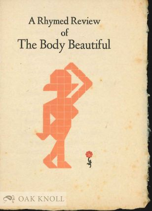 RHYMED REVIEW OF THE BODY BEAUTIFUL. Earl H. Emmons