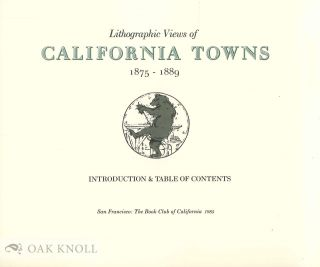 LITHOGRAPHIC VIEWS OF CALIFORNIA TOWNS, 1875-1889