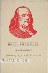 BENJ. FRANKLIN, `REPUBLICAN PRINTER'