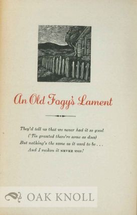 AN OLD FOGY'S LAMENT