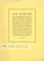 JOE BOWLES ALWAYS CONTENDED THAT GOUDY HAD A REFUSAL ORDER BLANK FOR REFUSING ORDERS. Earl H. Emmons