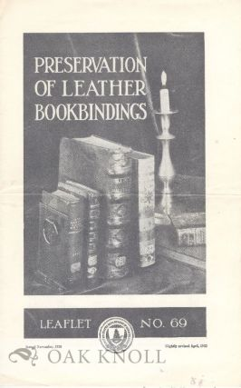 THE PRESERVATION OF LEATHER BOOKBINDINGS. R. W. Frey