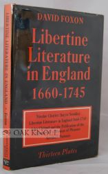 LIBERTINE LITERATURE IN ENGLAND, 1660-1745. David1 Foxon
