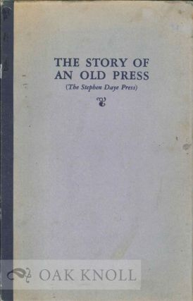 THE STORY OF AN OLD PRESS, AN ACCOUNT OF THE HAND PRESS. Sidney Kimber