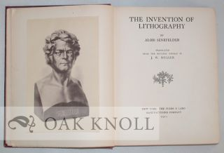 THE INVENTION OF LITHOGRAPHY. TRANSLATED FROM THE ORIGINAL GERMAN BY J.W. MULLER.