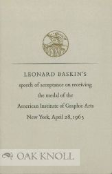 LEONARD BASKIN'S SPEECH OF ACCEPTANCE ON RECEIVING THE MEDAL OF THE AMERICAN INSTITUTE OF GRAPHIC ARTS.