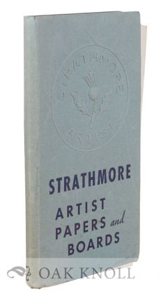 STRATHMORE ARTISTS PAPERS AND BOARDS