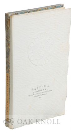 PAPYRUS, OR THE CRAFT OF PAPER. Translated by Eric Laughton. J. Imberdis