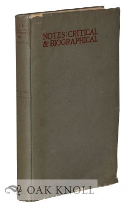 NOTES: CRITICAL & BIOGRAPHICAL BY R.B. GRUELLE. COLLECTION OF W.T. WALTERS. R. B. Gruelle