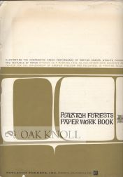 POTLATCH FORESTS PAPER WORK BOOK, ILLUSTRATING THE COMPARATIVE PRESS PERFORMANCE OF VARYING...
