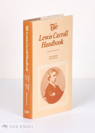 LEWIS CARROLL HANDBOOK. S. W. Williams, F. Madan.
