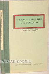 CHECKLIST OF THE FIRST ONE HUNDRED PUBLICATIONS OF THE BLACK SPARROW PRESS. Seamus Cooney