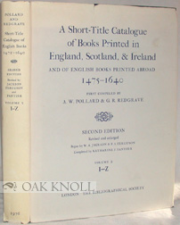 A SHORT-TITLE CATALOGUE OF BOOKS PRINTED IN ENGLAND, SCOTLAND, & IRELAND VOLUME 2. I-Z. A. W....