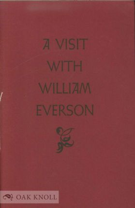 VISIT WITH WILLIAM EVERSON. Anthony L. Lehman