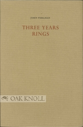 THREE YEARS RINGS. John Perlman