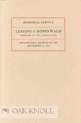 MEMORIAL SERVICE. LESSING J. ROSENWALD, FEBRUARY 10, 1891 - JUNE 24,1979.