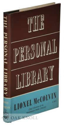THE PERSONAL LIBRARY, A GUIDE FOR THE BOOKBUYER. Lionel McColvin