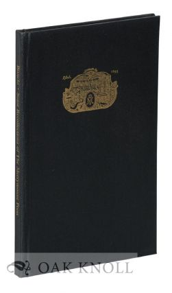 SOME RECOLLECTIONS OF THE MERRYMOUNT PRESS. Daniel B. Bianchi