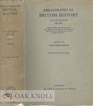 BIBLIOGRAPHY OF BRITISH HISTORY, TUDOR PERIOD, 1485-1603