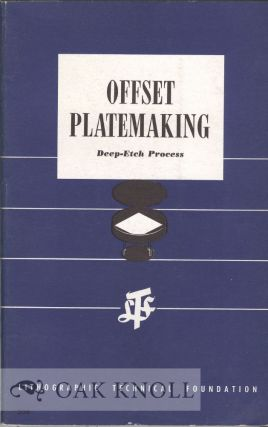 OFFSET PLATEMAKING, DEEP-ETCH