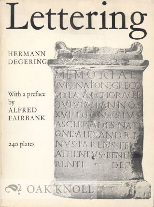 LETTERING, MODES OF WRITING IN WESTERN EUROPE FROM ANTIQUITY TO THE EIGHTEENTH CENTURY. Hermann...