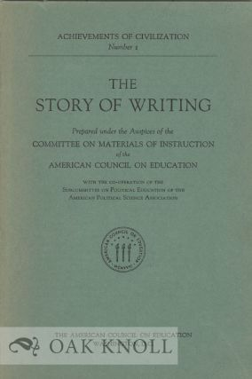 THE STORY OF WRITING. Bertha M. Parker