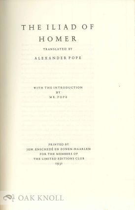 THE ILIAD OF HOMER, TRANSLATED BY ALEXANDER POPE.