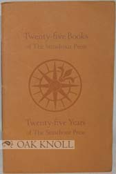 TWENTY-FIVE BOOKS OF THE STINEHOUR PRESS: TWENTY-FIVE YEARS OF THE STINEHOUR PRESS