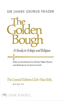 THE GOLDEN BOUGH, A STUDY IN MAGIC AND RELIGION.