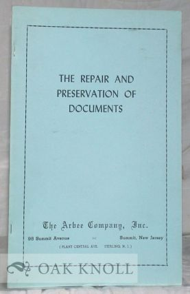 THE REPAIR AND PRESERVATION OF DOCUMENTS