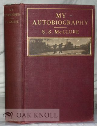 MY AUTOBIOGRAPHY. S. S. McClure