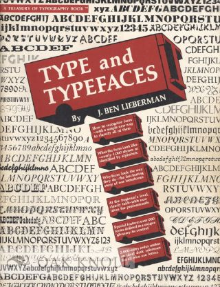 TYPE AND TYPEFACES. J. Ben Lieberman