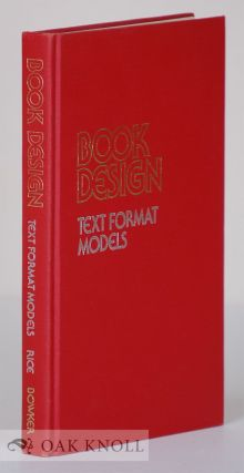 BOOK DESIGN, TEXT FORMAT MODELS. Stanley Rice