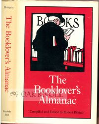 THE BOOKLOVER'S ALMANACK. Robert Brittain.