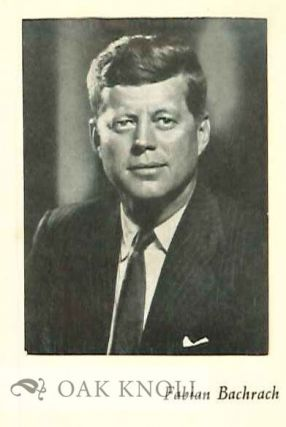 THE INAUGURAL ADDRESS OF JOHN FITZGERALD KENNEDY, PRESIDENT OF THE UNITED STATES.