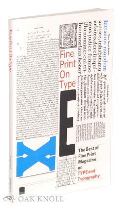 FINE PRINT ON TYPE. Charles Bigelow, , Paul Hayden, Linnea Gentry.