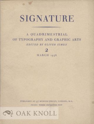SIGNATURE, A QUADRIMESTRIAL OF TYPOGRAPHY AND GRAPHIC ARTS. ORIGINAL SERIES NO 2.