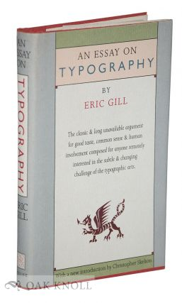 AN ESSAY ON TYPOGRAPHY. Eric Gill